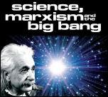 Wetenschap, marxisme en de Big Bang
